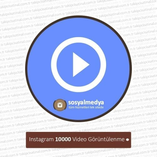 instagram 10000 video goruntulenme satin al