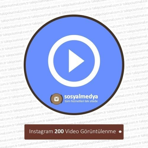 instagram 200 video goruntulenme satin al
